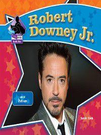 Big Buddy Biographies Set 11: Robert Downey, Jr., Sarah Tieck