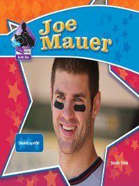 Big Buddy Biographies Set 6: Joe Mauer, Sarah Tieck