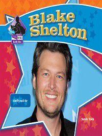 Big Buddy Biographies Set 9: Blake Shelton, Sarah Tieck
