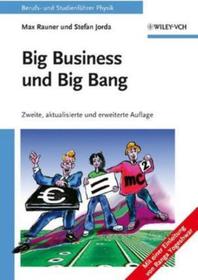 Big Business und Big Bang, Max Rauner, Stefan Jorda
