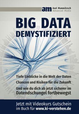 BIG DATA demystifiziert, Axel Mammitzsch