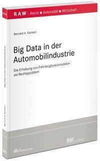Big Data in der Automobilindustrie, Bernard A. Karikari