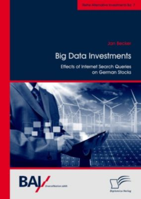 Big Data Investments: Effects of Internet Search Queries on German Stocks, Jan Becker