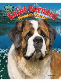Big Dogs Rule: Saint Bernard, Jessica Rudolph