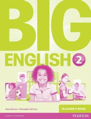 Big English 2 Teacher's Book, Mario Herrera, Christopher Sol Cruz
