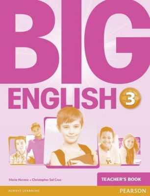 Big English 3 Teacher's Book, Mario Herrera, Christopher Sol Cruz