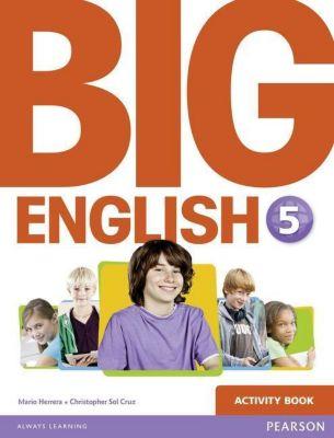 Big English 5 Activity Book, Mario Herrera, Christopher Sol Cruz