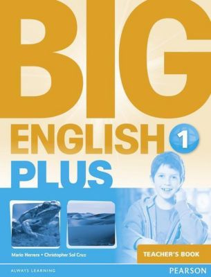 Big English Plus 1 Teacher's Book, Mario Herrera, Christopher Sol Cruz