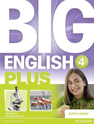 Big English Plus 4 Pupil's Book, Mario Herrera, Christopher Sol Cruz