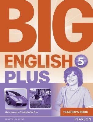 Big English Plus 5 Teacher's Book, Christopher Sol Cruz, Mario Herrera