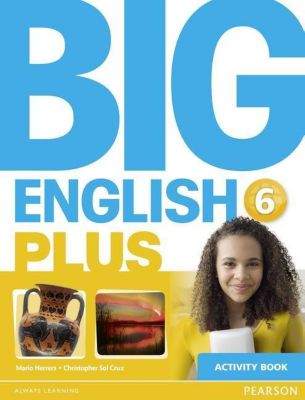 Big English Plus 6 Activity Book, Mario Herrera, Christopher Sol Cruz