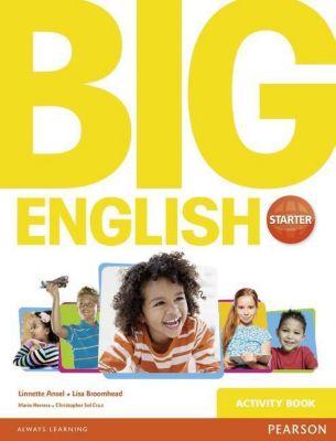 Big English Starter Activity Book, Mario Herrera, Linnette Erocak, Christopher Sol Cruz, Lisa Broomhead