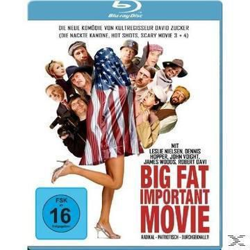 Big Fat Important Movie, David Zucker, Myrna Sokoloff, Lewis Friedman