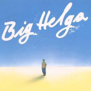 Big Helga, Helga Hahnemann