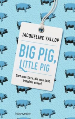 Big Pig, Little Pig - Jacqueline Yallop pdf epub