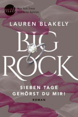 Big Rock: Big Rock - Sieben Tage gehörst du mir!, Lauren Blakely