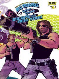 Big Trouble in Little China/Escape From New York: Big Trouble in Little China/Escape from New York #4, John Carpenter, Greg Pak