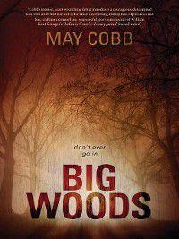 Big Woods, May Cobb