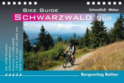 Bike Guide Schwarzwald Süd, Henning Schmalfuß, Diethard Weber