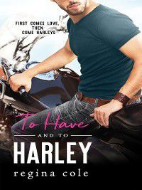 Bikers & Brides: To Have and to Harley, Regina Cole