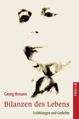Bilanzen des Lebens - Georg Ihmann |
