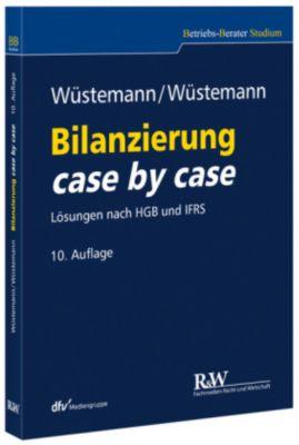 Bilanzierung case by case, Jens Wüstemann, Sonja Wüstemann