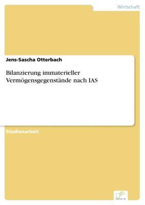 Bilanzierung immaterieller Vermögensgegenstände nach IAS, Jens-Sascha Otterbach