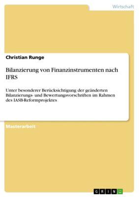 Bilanzierung von Finanzinstrumenten nach IFRS, Christian Runge