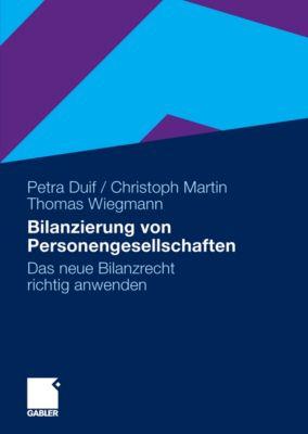 Bilanzierung von Personengesellschaften, Christoph Martin, Thomas Wiegmann, Petra Duif