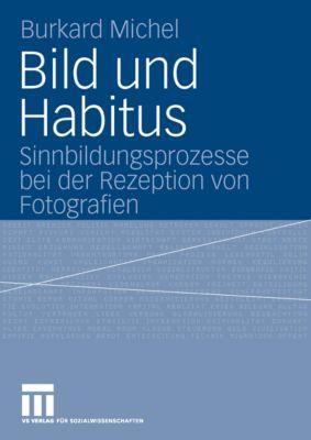 Bild und Habitus, Burkard Michel