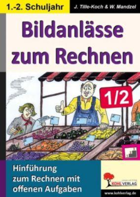 Bildanlässe zum Rechnen / Klasse 1-2, Waldemar Mandzel, Jürgen Tille-Koch