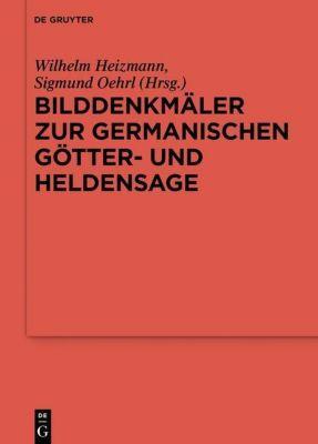 Bilddenkmäler zur germanischen Götter- und Heldensage