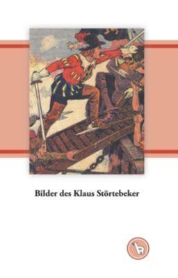 Bilder des Klaus Störtebeker, Kurt Dröge