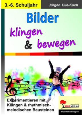 Bilder klingen & bewegen, Jürgen Tille-Koch