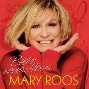 Bilder Meines Lebens, Mary Roos