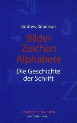 Bilder, Zeichen, Alphabete, Andrew Robinson