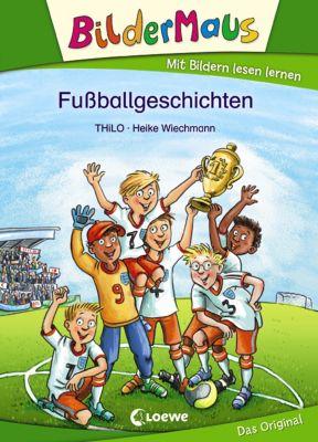 Bildermaus: Bildermaus - Fußballgeschichten, Thilo
