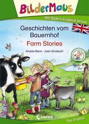 Bildermaus - Geschichten vom Bauernhof / Farm Stories, Amelie Benn