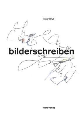 bilderschreiben, Peter Krüll