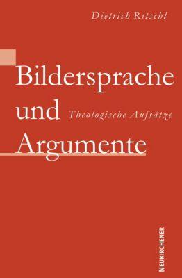 Bildersprache und Argumente, Dietrich Ritschl