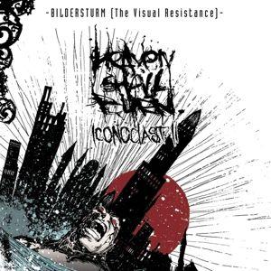 Bildersturm-Iconoclast Ii (The Visual Resistance), Heaven Shall Burn