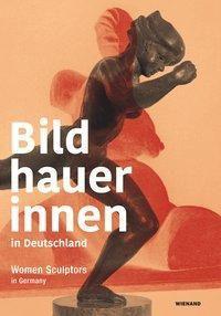 Bildhauerinnen in Deutschland