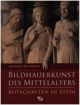 Bildhauerkunst des Mittelalters, Wolfgang Metternich
