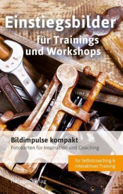 Bildimpulse kompakt: Einstiegsbilder für Trainings und Workshops - Simone Porok  