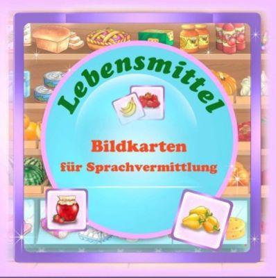 Bildkarten für Sprachvermittlung: Lebensmittel - Alisa Djatschenko pdf epub