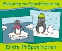 Bildkarten zur Sprachförderung: Erste Präpositionen - Redaktionsteam Verlag an der Ruhr |