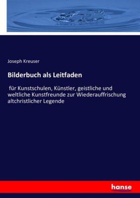 Bildnerbuch - Johann Peter Balthasar Kreuser |