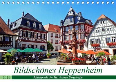 Bildschönes Heppenheim Mittelpunkt der Hessischen Bergstraße (Tischkalender 2019 DIN A5 quer), Ilona Andersen