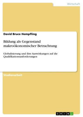 Bildung als Gegenstand makroökonomischer Betrachtung, David Bruce Hempfling