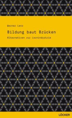 Bildung baut Brücken, Werner Lenz
